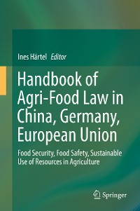 Cover Handbook of Agri-Food Law in China, Germany, European Union