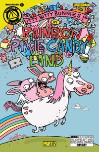 Cover Itty Bitty Bunnies in Rainbow Pixie Candy Land #2