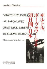Cover 28 jours au Japon avec Jean-Paul Sartre et Simone de Beauvoir
