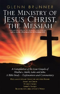 Cover The Ministry of Jesus Christ, the Messiah
