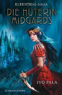 Cover Elbenthal-Saga: Die Hüterin Midgards