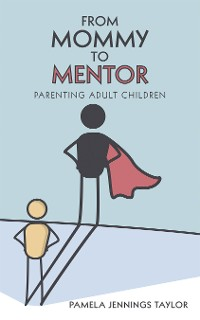 Cover From Mommy to Mentor