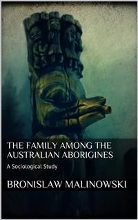 Cover The Family among the Australian Aborigines