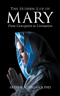 Cover The Hidden Life of Mary