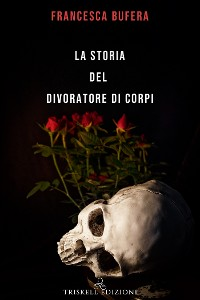 Cover La storia del divoratore di corpi