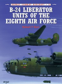 Cover B-24 Liberator Units of the Eighth Air Force