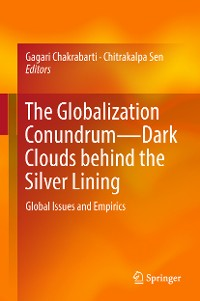 Cover The Globalization Conundrum—Dark Clouds behind the Silver Lining