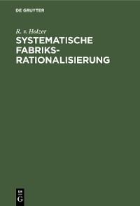 Cover Systematische Fabriksrationalisierung