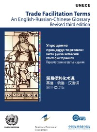 Cover Trade Facilitation Terms: An English-Russian-Chinese Glossary