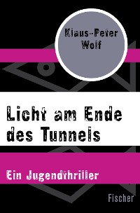 Cover Licht am Ende des Tunnels
