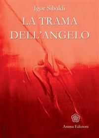 Cover Trama dell'angelo (La)