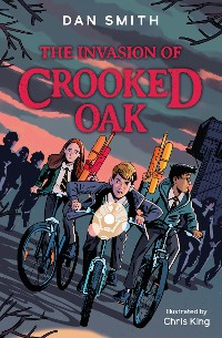 Cover The Invasion of Crooked Oak