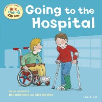 Cover First Experiences with Biff, Chip and Kipper: At the Hospital