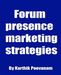 Cover Forum presence marketing strategies