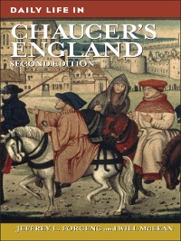 Cover Daily Life in Chaucer's England