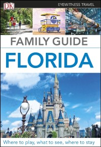 Cover DK Eyewitness Family Guide Florida
