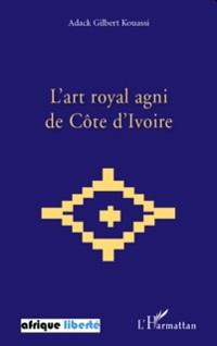 Cover L'art royal agni de Cote d'Ivoire