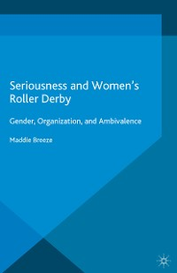 Cover Seriousness and Women's Roller Derby