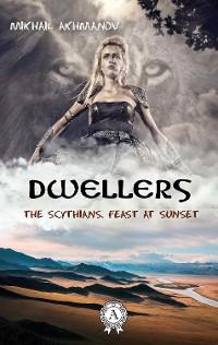 Cover The Scythians. Feast at Sunset