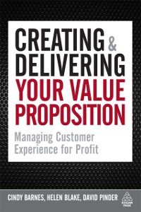 Cover Creating and Delivering Your Value Proposition