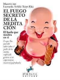 Cover El fuego secreto de la meditación