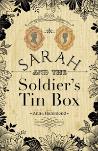 Cover Sarah and the Soldier'S Tin Box