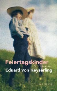 Cover Feiertagskinder - Späte Romane