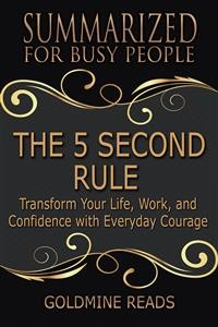 Cover The 5 Second Rule - Summarized for Busy People