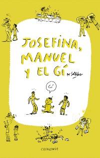 Cover Josefina, Manuel y el Gí