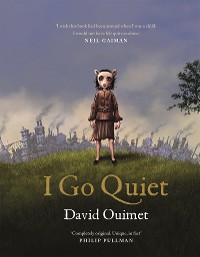 Cover I Go Quiet