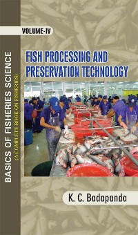 Cover Basics Of Fisheries Science (A Complete Book On Fisheries) Fish Processing And  Preservation Technology