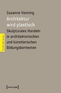 Cover Architektur wird plastisch