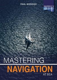 Cover Mastering Navigation at Sea