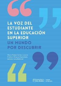 Cover La voz del estudiante en la educación superior