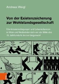 Cover Von der Existenzsicherung zur Wohlstandsgesellschaft