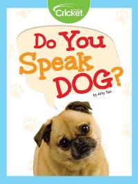 Cover Do You Speak Dog?