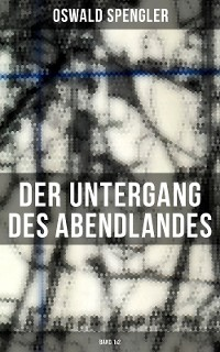 Cover Der Untergang des Abendlandes (Band 1&2)