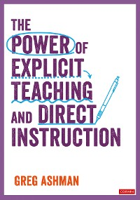 Cover The Power of Explicit Teaching and Direct Instruction