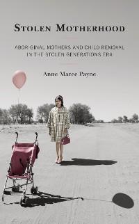 Cover Stolen Motherhood