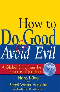 Cover How to Do Good & Avoid Evil