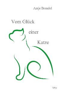 Cover Vom Glück einer Katze