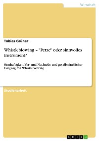 "Cover Whistleblowing – ""Petze"" oder sinnvolles Instrument?"