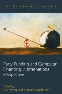 Cover Party Funding and Campaign Financing in International Perspective