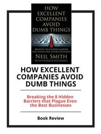 Cover How Excellent Companies Avoid Dumb Things
