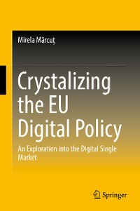 Cover Crystalizing the EU Digital Policy