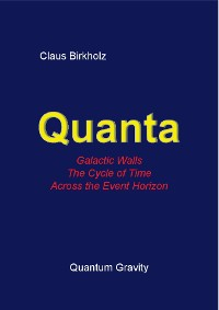 Cover Quanta, Galactic Walls, The Cycle of Time, Accross the Event Horizon