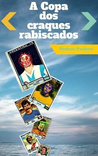 Cover A Copa Dos Craques Rabiscados