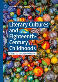 Cover Literary Cultures and Eighteenth-Century Childhoods