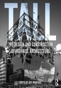 Cover Tall: the design and construction of high-rise architecture