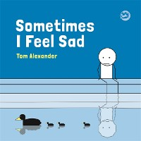 Cover Sometimes I Feel Sad